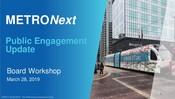 METRONext Board Workshop Presentation - March 2019