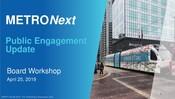METRONext Board Workshop Presentation - April 2019