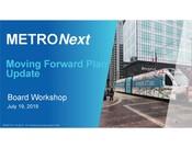 METRONext Board Workshop Presentation - July 19 2019