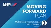 METRORapid Inner Katy Super Neighborhood Station Workshop - August 2021